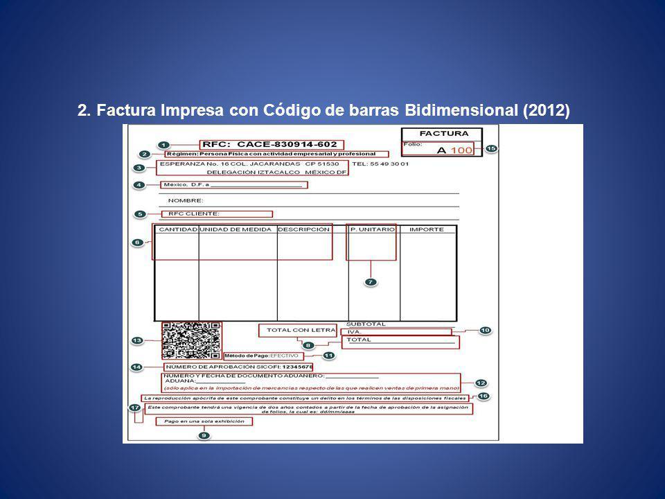 2. Factura Impresa con Código de barras Bidimensional (2012)
