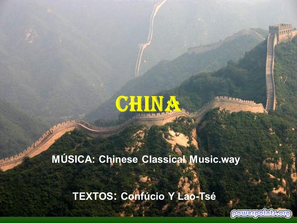 IMAGENES Y MÚSICA: recibidas de mis contactos en internet TEXTOS: Confúcio y Lao-Tsé REALIZACION: J.