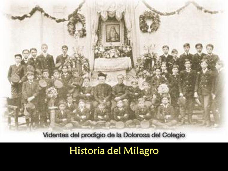 Milagro de La Dolorosa del Colegio Recuerdo del milagro: 20 de abril