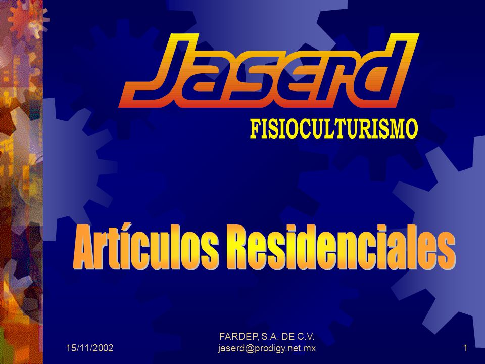 15/11/2002 FARDEP, S.A. DE C.V. jaserd@prodigy.net.mx1