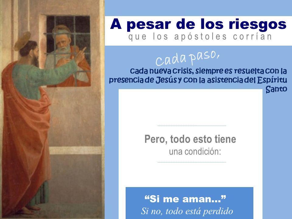 del Maestro Los discípulos reciben la promesa del Espíritu Santo Cuando parece que se agrieta y se desmorona el grupo ante la ausencia