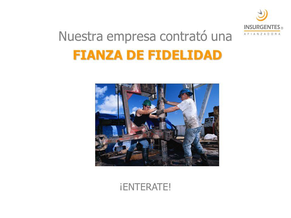 Nuestra empresa contrató una FIANZA DE FIDELIDAD ¡ENTERATE!