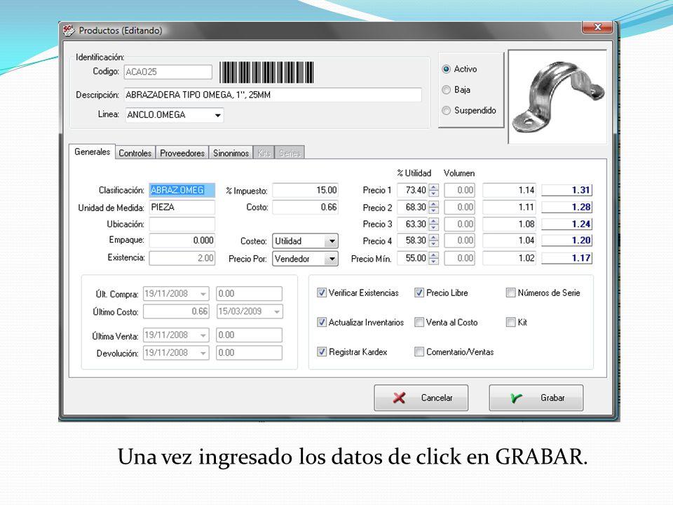 Una vez ingresado los datos de click en GRABAR.