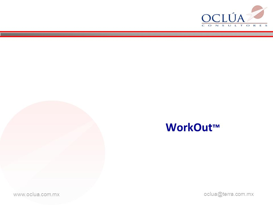 www.oclua.com.mx oclua@terra.com.mx WorkOut