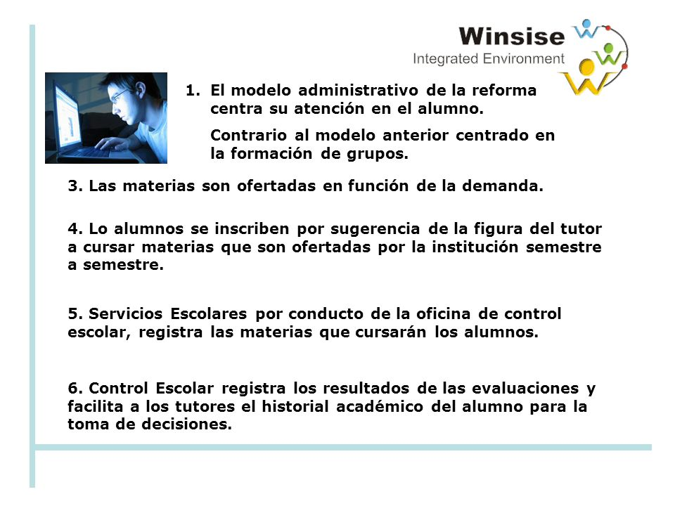 1.El modelo administrativo de la reforma centra su atención en el alumno.