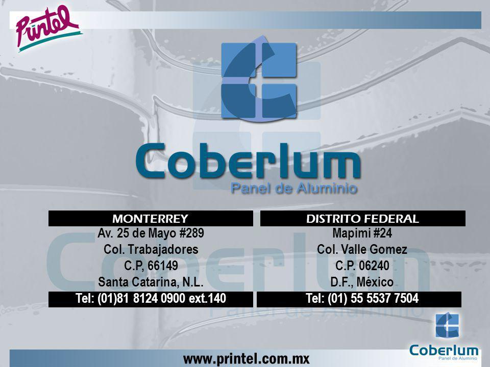 www.printel.com.mx Av. 25 de Mayo #289 Col. Trabajadores C.P, 66149 Santa Catarina, N.L. Tel: (01)81 8124 0900 ext.140 Mapimi #24 Col. Valle Gomez C.P