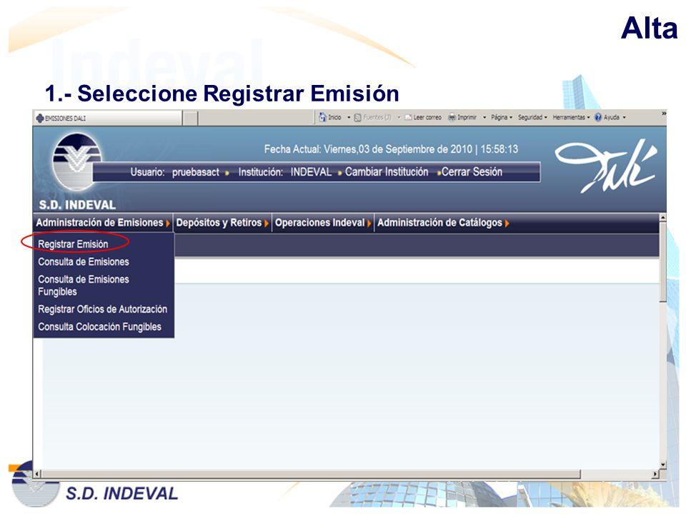 Alta 1.- Seleccione Registrar Emisión
