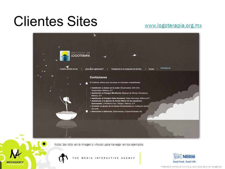 Presentación confidencial prohibido su uso sin autorización de Mediagency® Clientes Sites www.logoterapia.org.mx Nota: dar click en la imagen o víncul