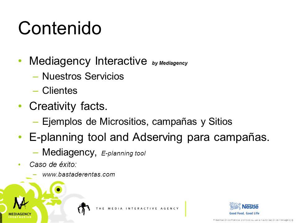 Presentación confidencial prohibido su uso sin autorización de Mediagency® E-planning tool Adserving access clients