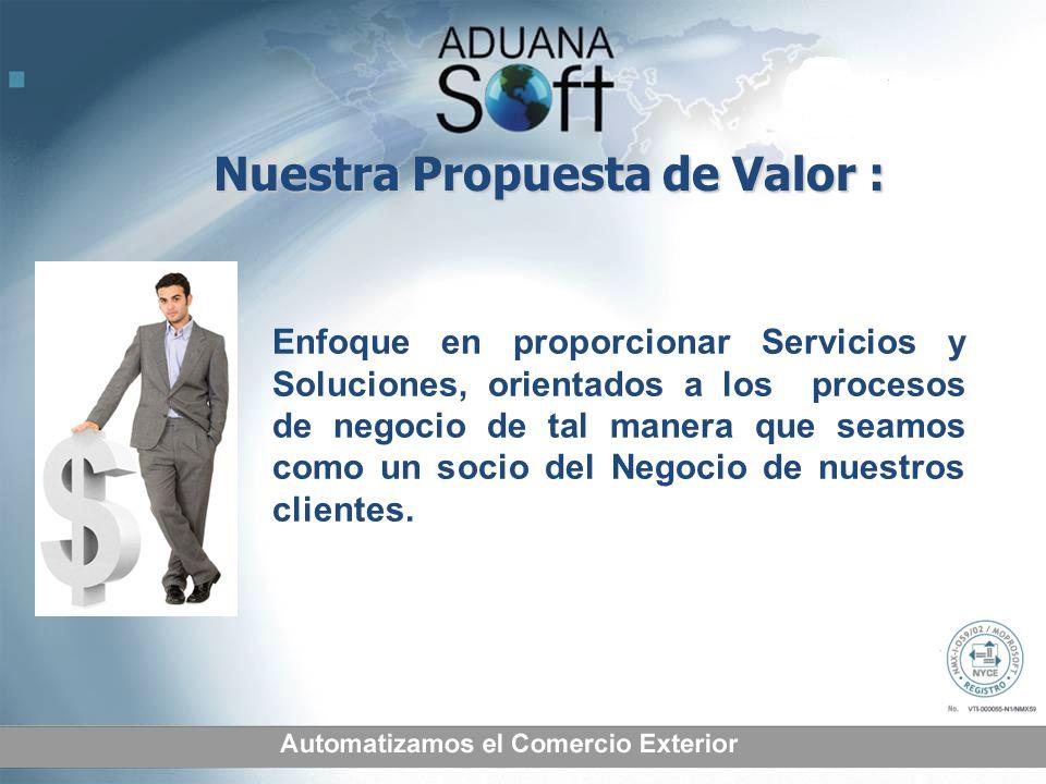 Enfoque en proporcionar Servicios y Soluciones, orientados a los procesos de negocio de tal manera que seamos como un socio del Negocio de nuestros cl