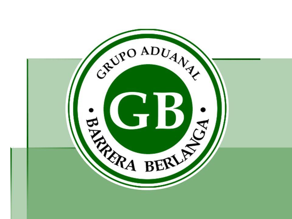 PROSPECTO Prestación de Servicios Aduanales Grupo Aduanal Barrera Berlanga Proyecto Elaborado por : Agentes Aduanales Internacionales Barrera Berlanga Febrero 2009