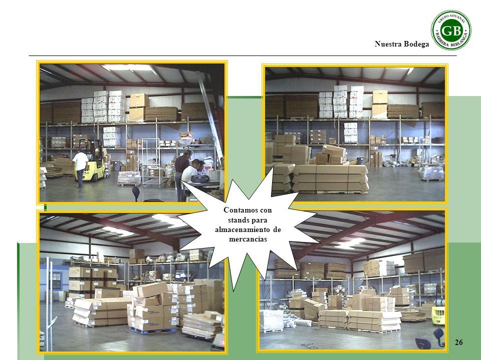 Nuestra Bodega Contamos con stands para almacenamiento de mercancías 26