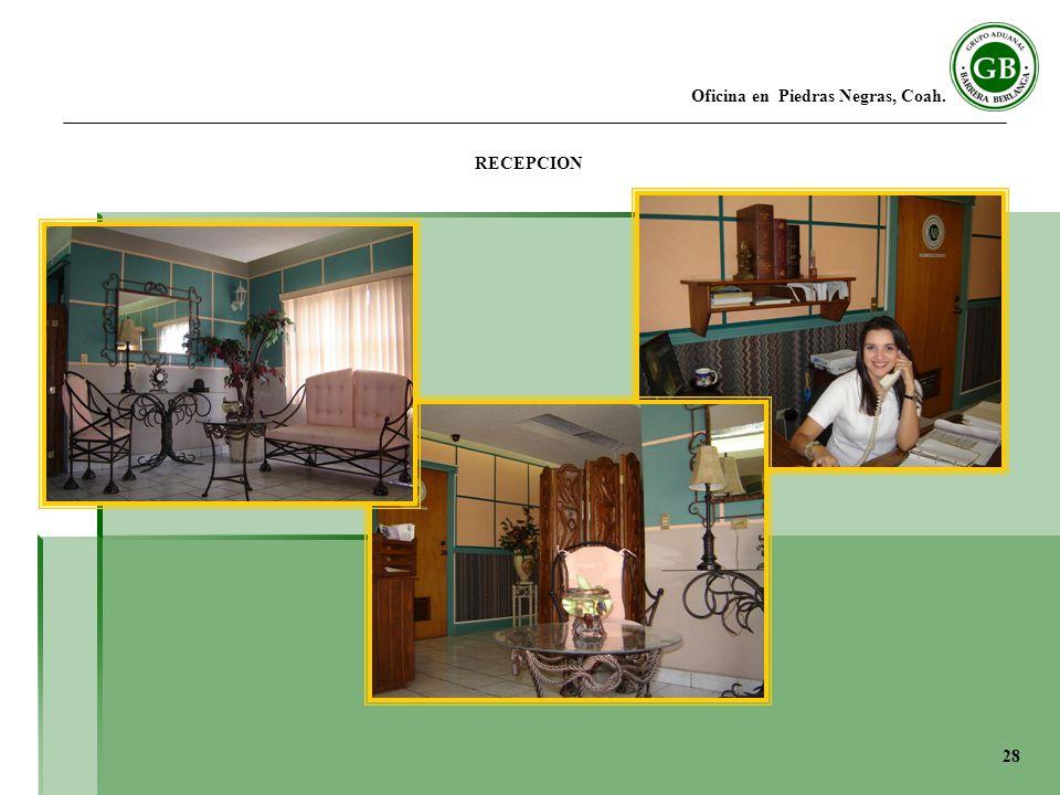 Oficina en Piedras Negras, Coah. RECEPCION 28