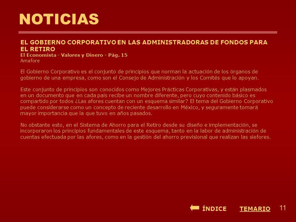 NOTICIAS EL GOBIERNO CORPORATIVO EN LAS ADMINISTRADORAS DE FONDOS PARA EL RETIRO El Economista - Valores y Dinero - Pág. 15 Amafore El Gobierno Corpor