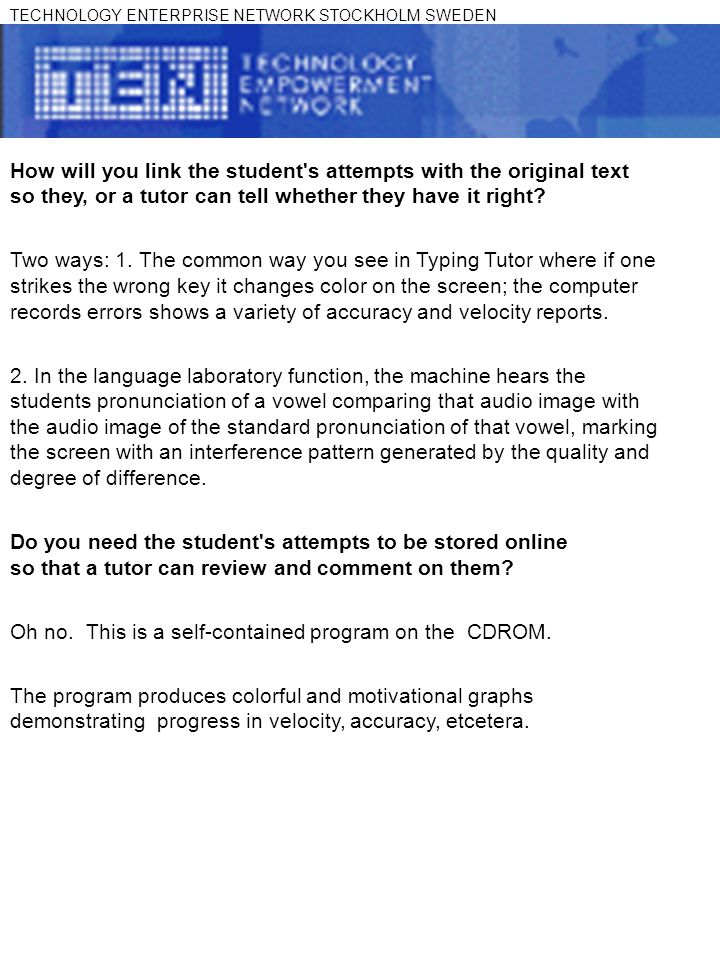 How will you link the student s attempts with the original text so they, or a tutor can tell whether they have it right.