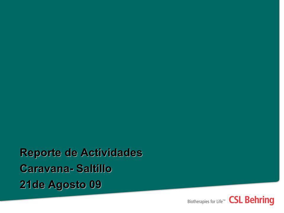 Reporte de Actividades Caravana- Saltillo 21de Agosto 09