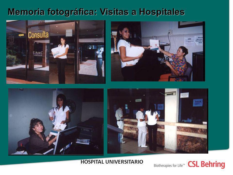 Memoria fotográfica: Visitas a Hospitales HOSPITAL UNIVERSITARIO