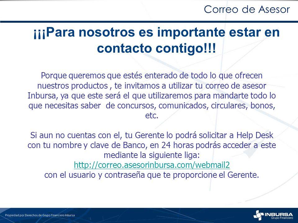 Correo de Asesor ¡¡¡Para nosotros es importante estar en contacto contigo!!!
