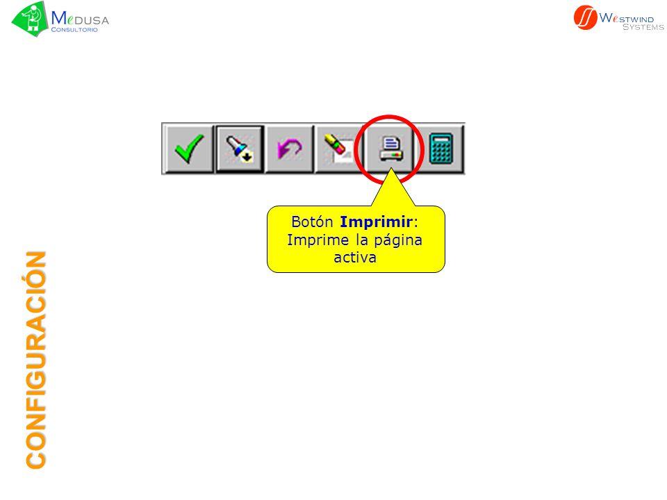 Botón Imprimir: Imprime la página activa CONFIGURACIÓN