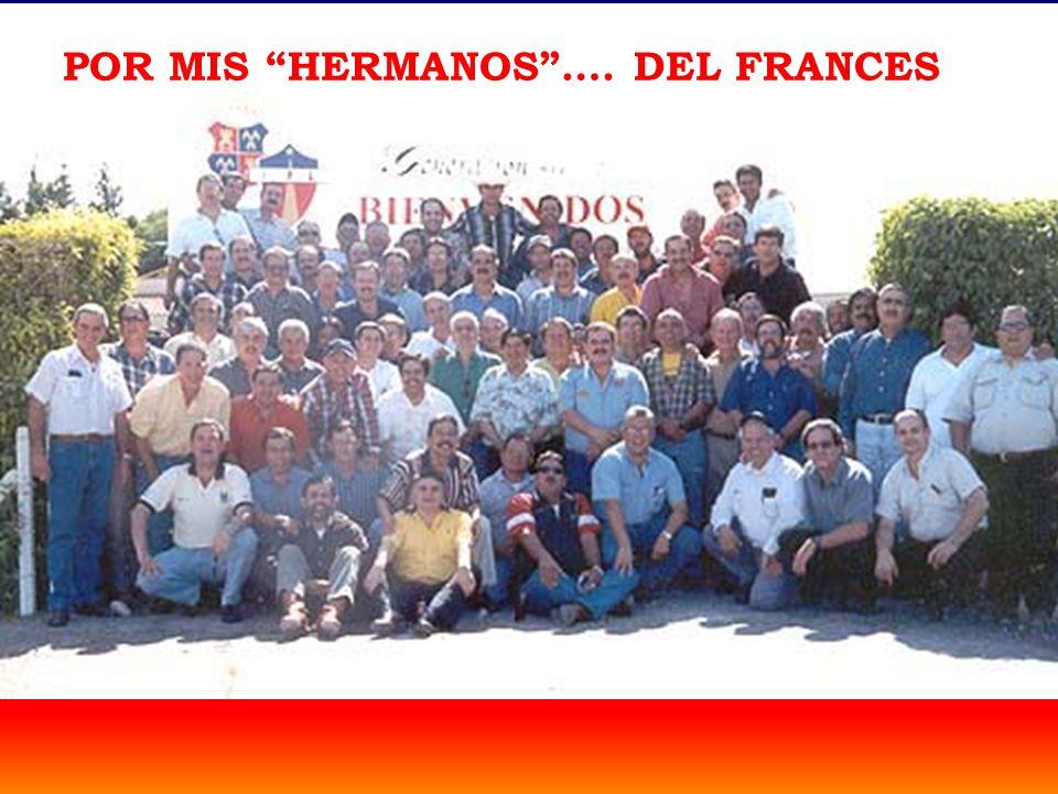POR MIS HERMANOS…. DEL FRANCES