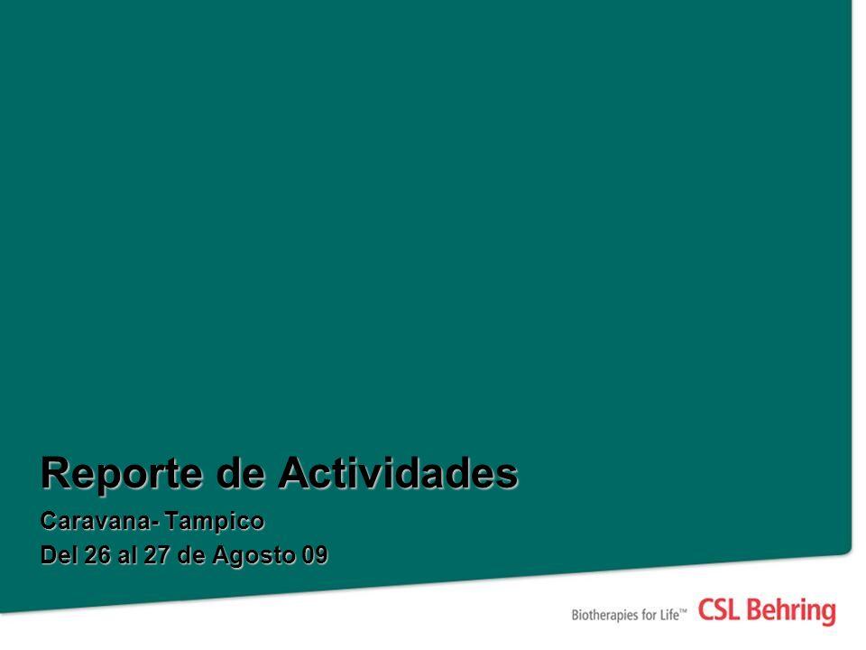 Reporte de Actividades Caravana- Tampico Del 26 al 27 de Agosto 09