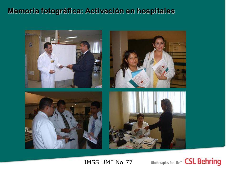 Memoria fotográfica: Activación en hospitales IMSS UMF No.77