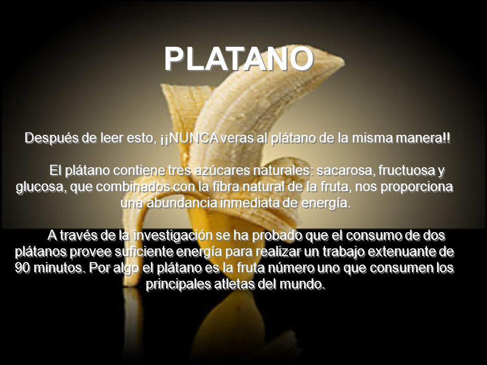 PLATANO Después de leer esto, ¡¡NUNCA veras al plátano de la misma manera!! El plátano contiene tres azúcares naturales: sacarosa, fructuosa y glucosa