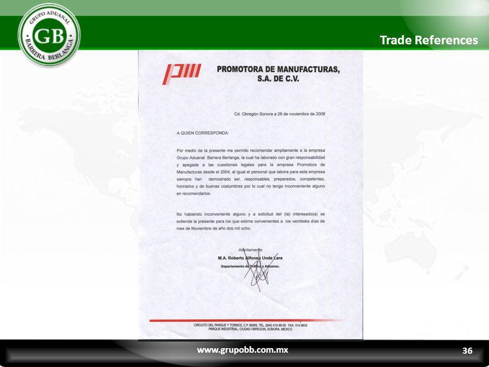 Trade References www.grupobb.com.mx 36