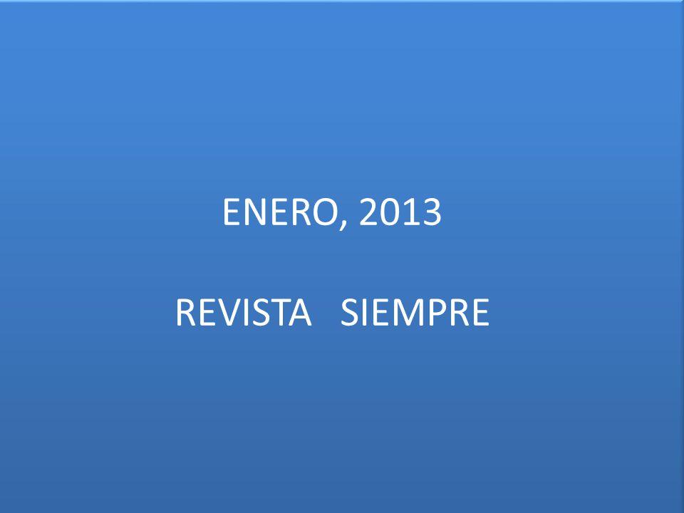 ENERO, 2013 REVISTA SIEMPRE
