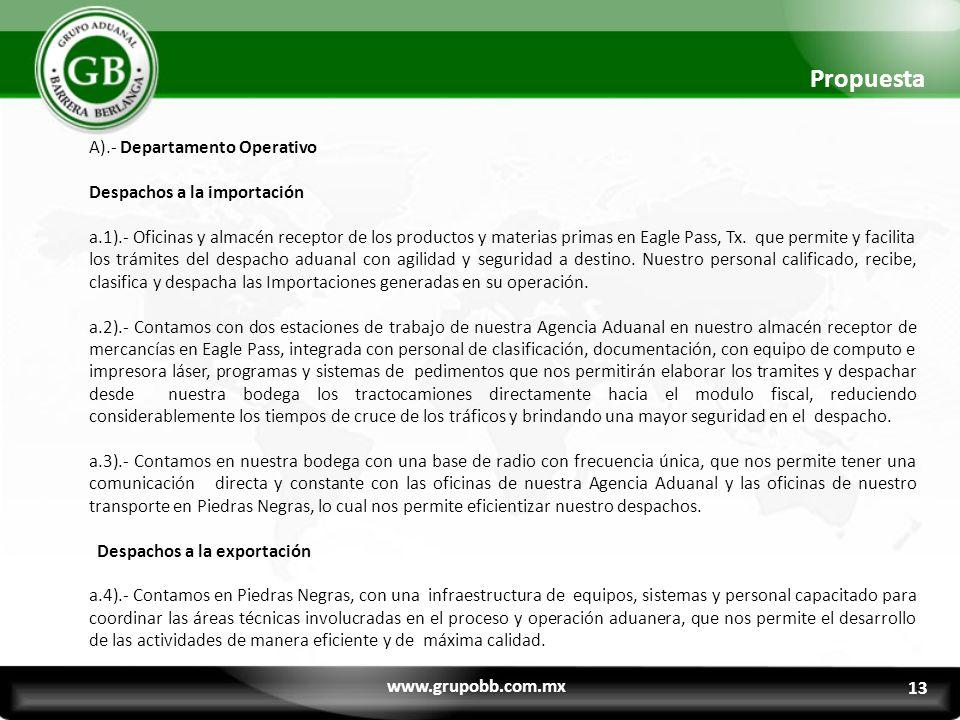 Propuesta A).- Departamento Operativo Despachos a la importación a.1).- Oficinas y almacén receptor de los productos y materias primas en Eagle Pass, Tx.
