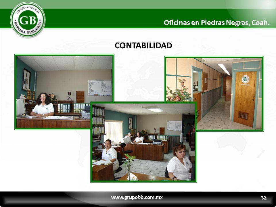 30 Oficinas en Piedras Negras, Coah. CONTABILIDAD www.grupobb.com.mx 32