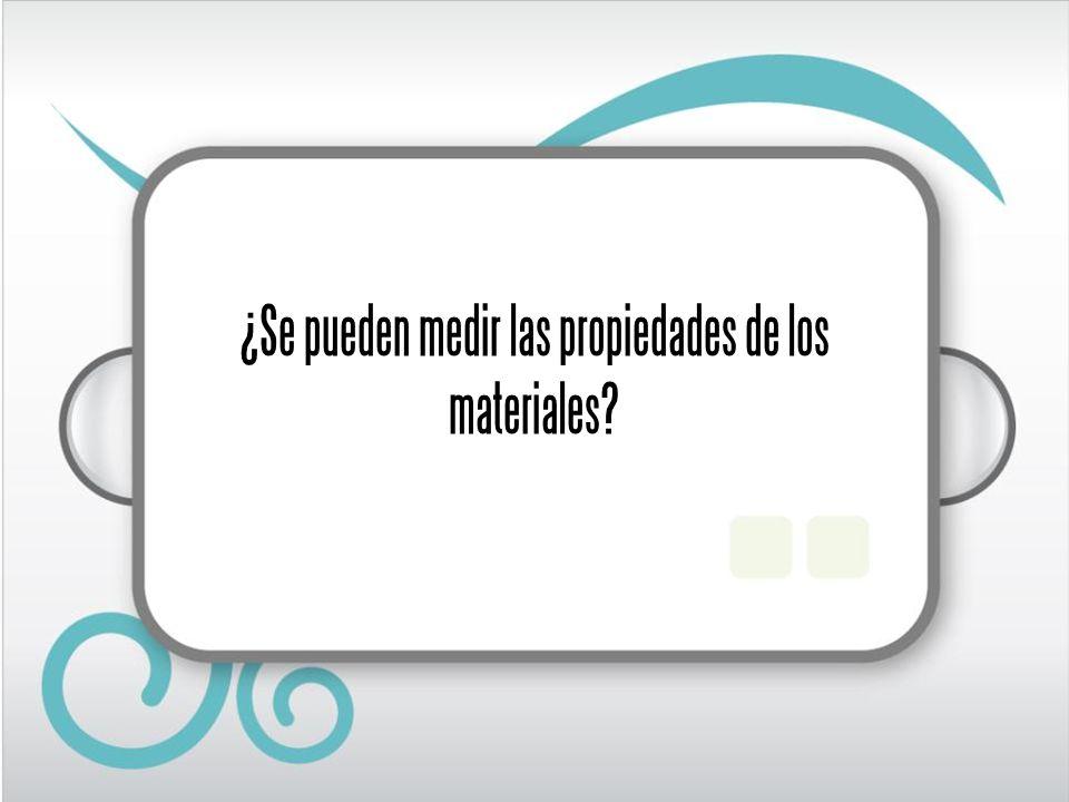 Propiedades de la materia Pueden clasificarse en: Extensivas: aquellas que no dependen del tipo de material sino de su cantidad.