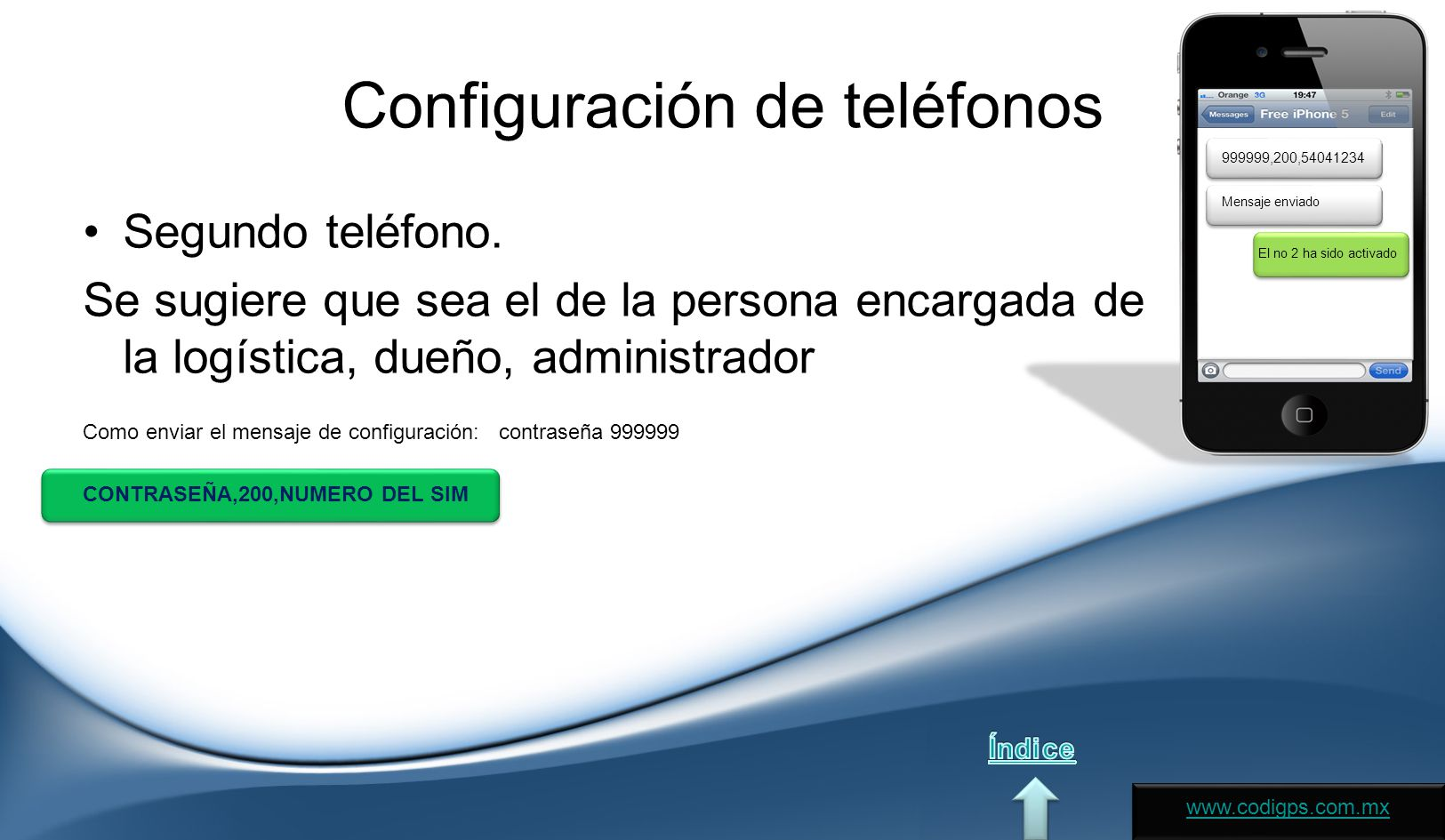 Configuración de teléfonos Segundo teléfono.