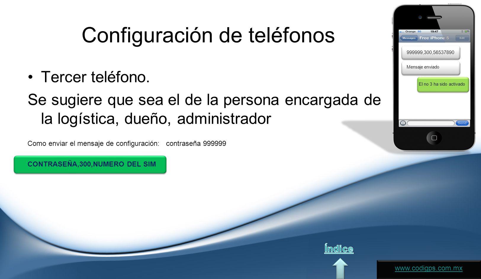 Configuración de teléfonos Tercer teléfono.