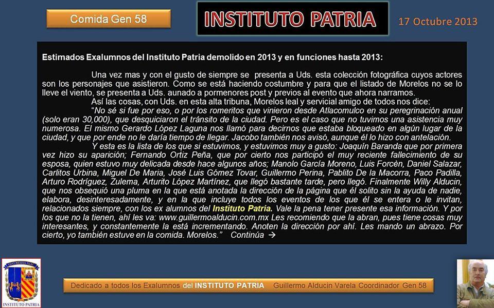 Dedicado a todos los Exalumnos del INSTITUTO PATRIA Guillermo Alducin Varela Coordinador Gen58 FOTOHISTORIA 17 de Octubre de 2013 COMIDA GEN54 Covadonga