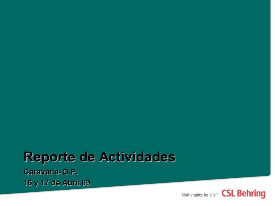 Reporte de Actividades Caravana- D.F. 16 y 17 de Abril 09