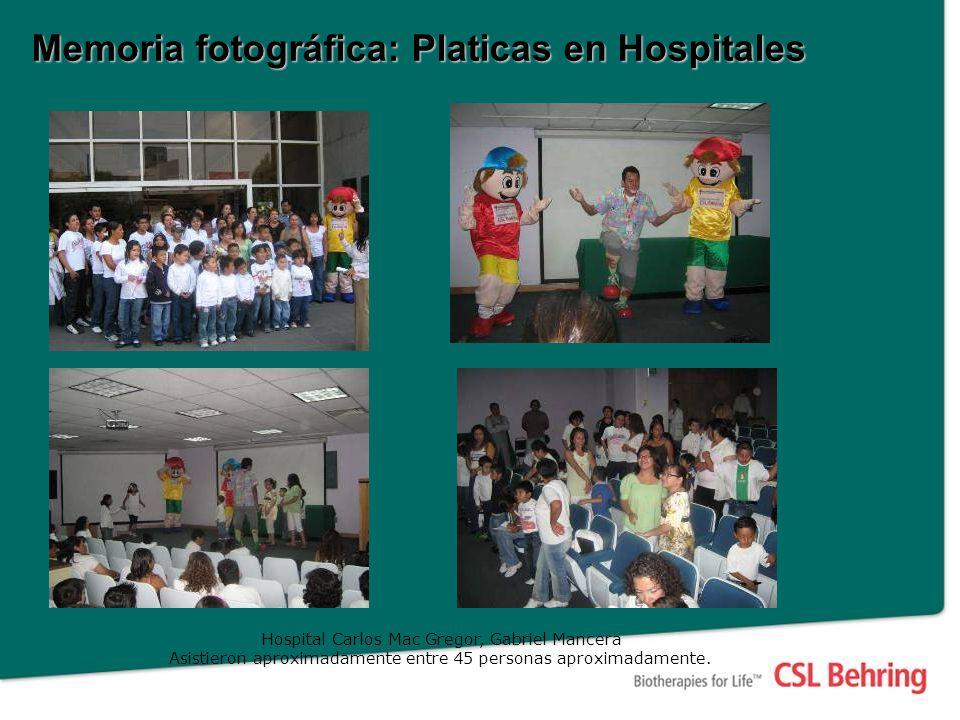 Memoria fotográfica: Platicas en Hospitales Hospital Carlos Mac Gregor, Gabriel Mancera Asistieron aproximadamente entre 45 personas aproximadamente.