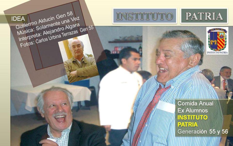 Reconocimiento A nuestro querido amigo José Luis Rodríguez Ezeta Presidente de las Generaciones 1955-1956 quién con su liderazgo y entusiasmo permanentes nos ha mantenido unidos durante mas de 50 años, a todos los que fuimos sus compañeros en el INSTITUTO PATRIA y nuestro agradecimiento por haber logrado que mantengamos una estrecha comunicación que nos ha permitido tener presentes aquellos maravillosos años de nuestra niñez, nuestra juventud y nuestra inolvidable amistad.