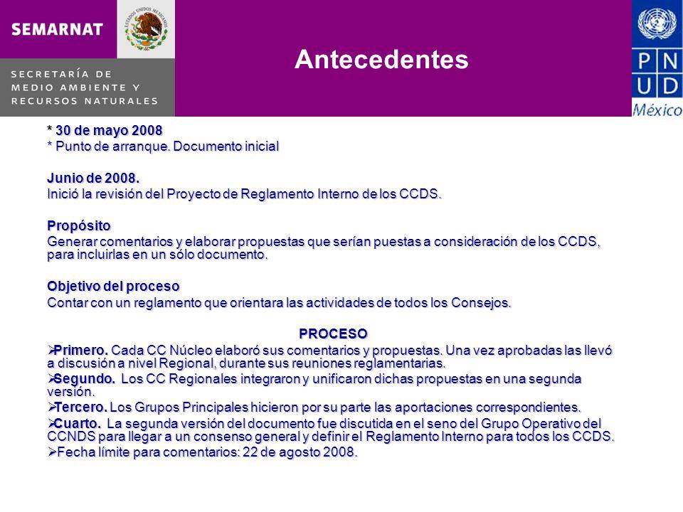 * 30 de mayo 2008 * Punto de arranque. Documento inicial Junio de 2008. Inició la revisión del Proyecto de Reglamento Interno de los CCDS. Propósito G