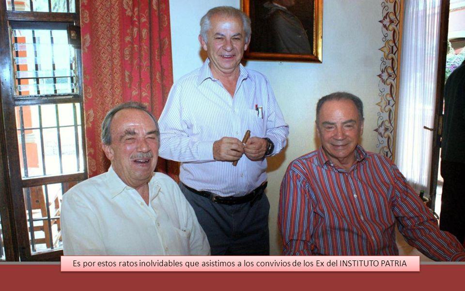 Nacho, Raúl, Manuel y Mario en agradables momentos, disfrutan a sus compañeros del INSTITUTO PATRIA