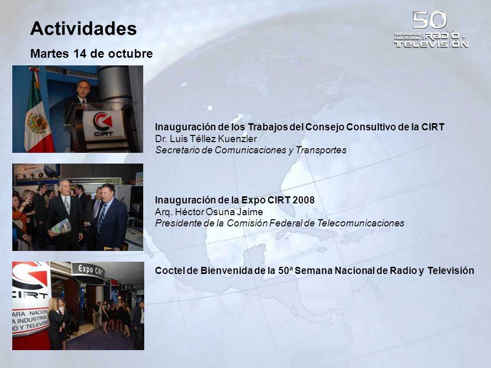 Actividades Miércoles 15 de octubre Inauguración de la 50ª Semana Nacional de Radio y Televisión Lic.