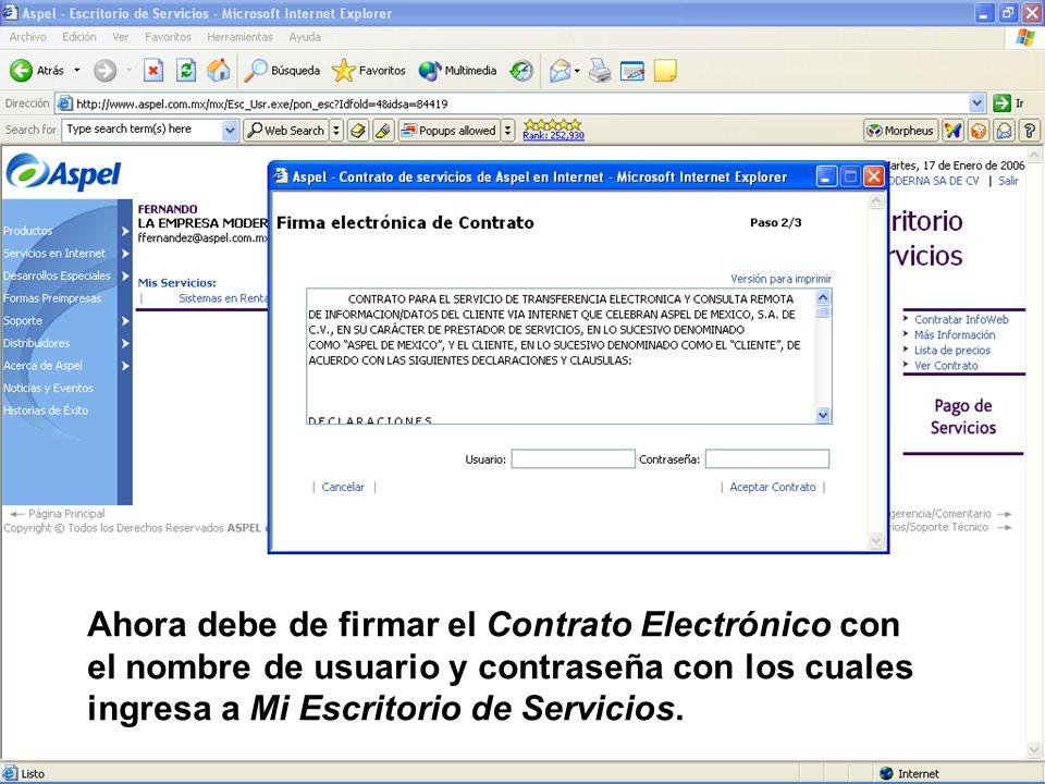 Ahora debe de firmar el Contrato Electrónico con el nombre de usuario y contraseña con los cuales ingresa a Mi Escritorio de Servicios.