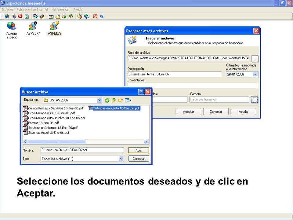 Seleccione los documentos deseados y de clic en Aceptar.