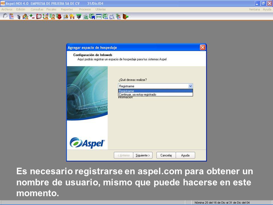 Es necesario registrarse en aspel.com para obtener un nombre de usuario, mismo que puede hacerse en este momento.