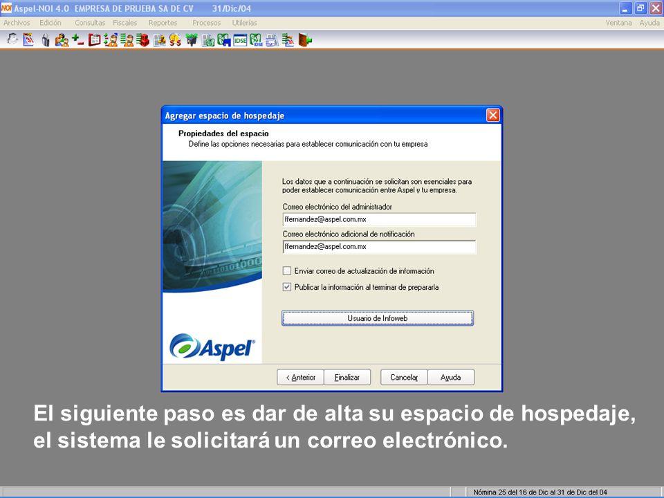 De igual manera le pedirá definir un nombre de usuario y contraseña para Infoweb, éste usuario es diferente al registro en aspel.com
