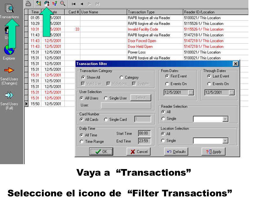 Vaya a Transactions Seleccione el icono de Filter Transactions