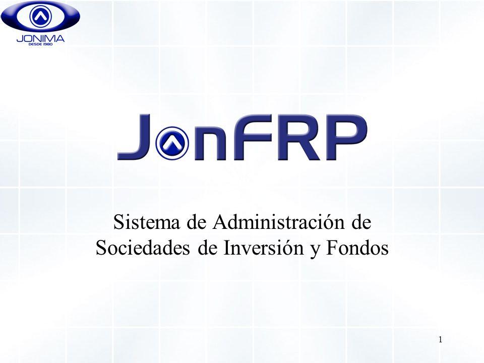 1 Sistema de Administración de Sociedades de Inversión y Fondos