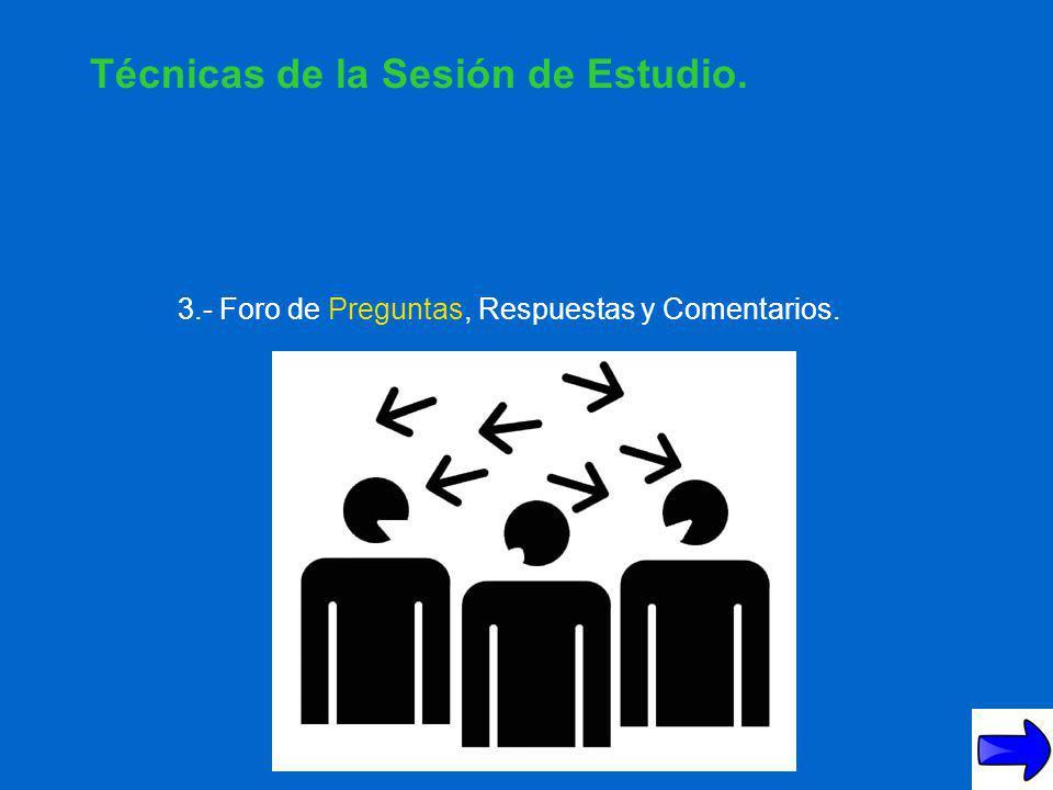 2.- Lectura Comentada. Técnicas de la Sesión de Estudio.