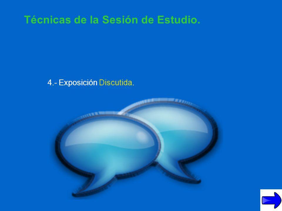 3.- Foro de Preguntas, Respuestas y Comentarios. Técnicas de la Sesión de Estudio.