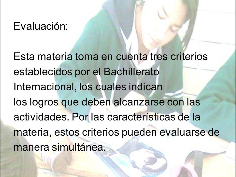 En Lengua A, son tres los criterios para evaluar: A: contenido.